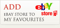 Add our eBay Store to My Favourites